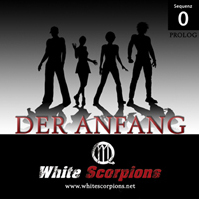 White Scorpions - Der Anfang